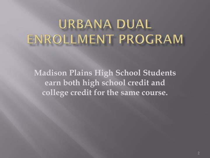 Urbana dual enrollment program