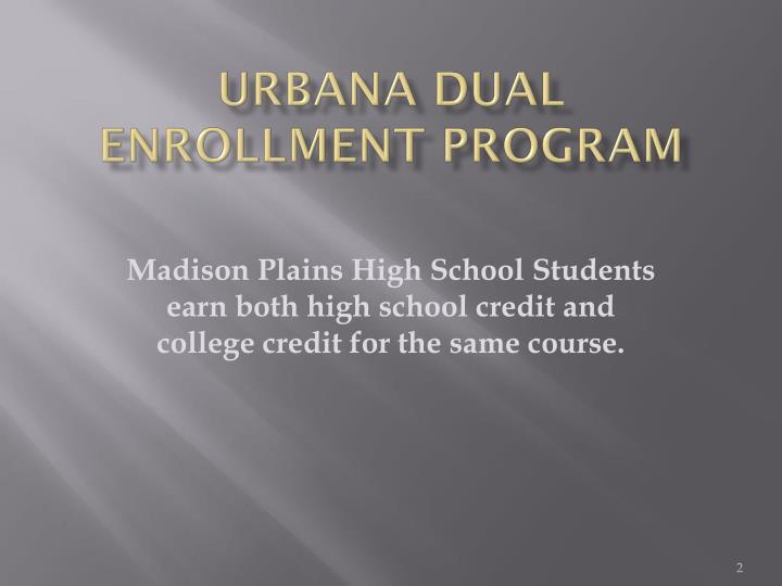 Urbana Dual Enrollment Program
