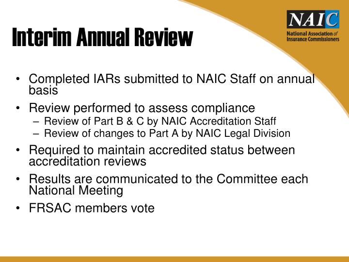 Interim Annual Review