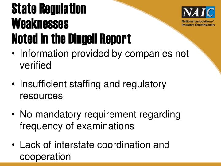 State regulation weaknesses noted in the dingell report