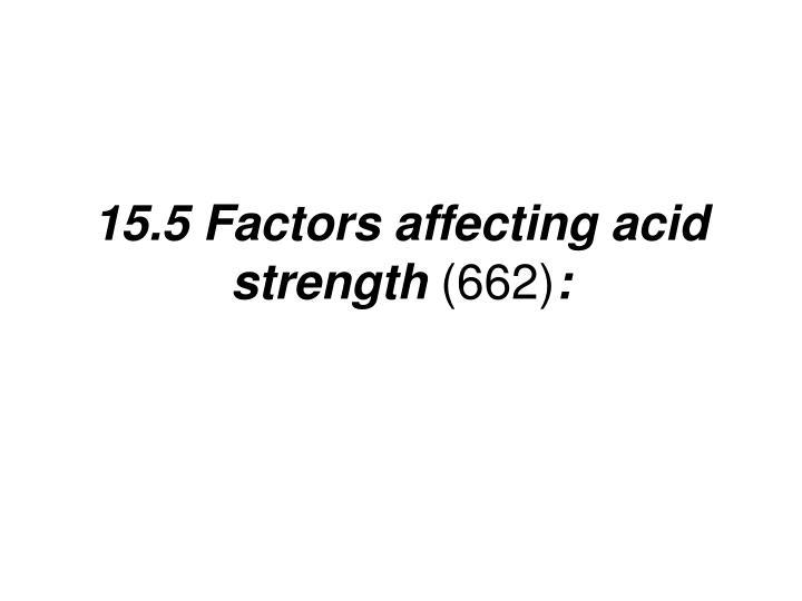 15.5 Factors affecting acid strength