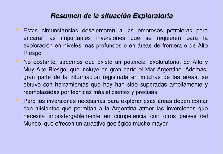 Resumen de la situación Exploratoria
