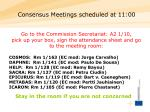 consensus meetings scheduled at 11 00