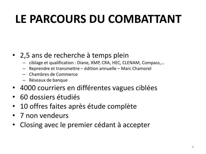 LE PARCOURS DU COMBATTANT