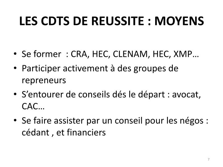 LES CDTS DE REUSSITE : MOYENS