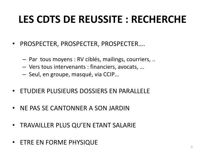 LES CDTS DE REUSSITE : RECHERCHE