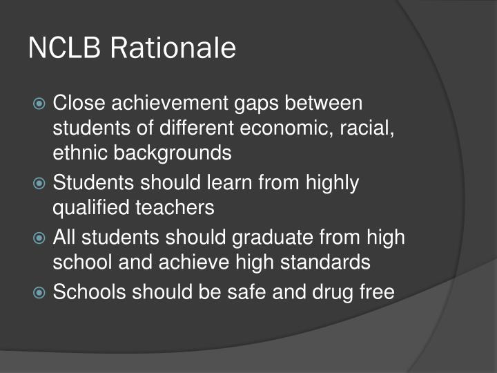 Nclb rationale