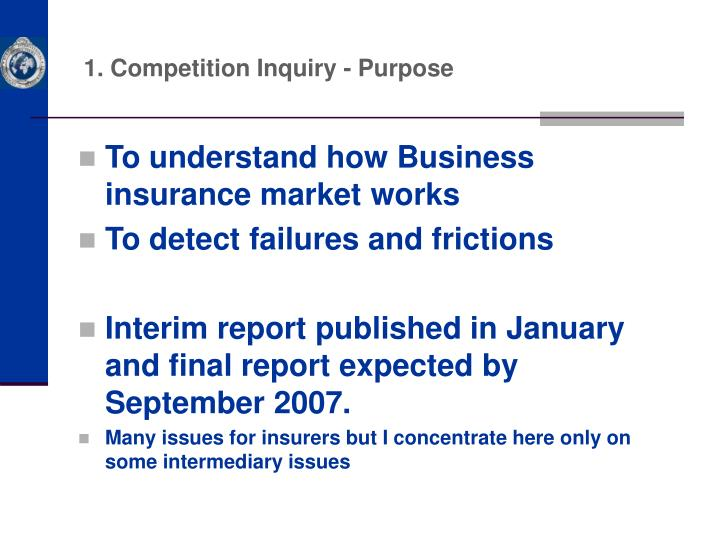 1. Competition Inquiry - Purpose