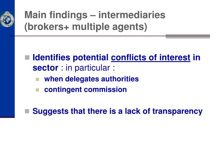 Main findings – intermediaries (brokers+ multiple agents)