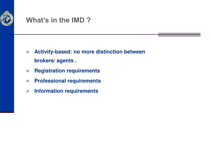 What's in the IMD ?