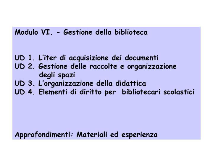 Modulo VI. - Gestione della biblioteca