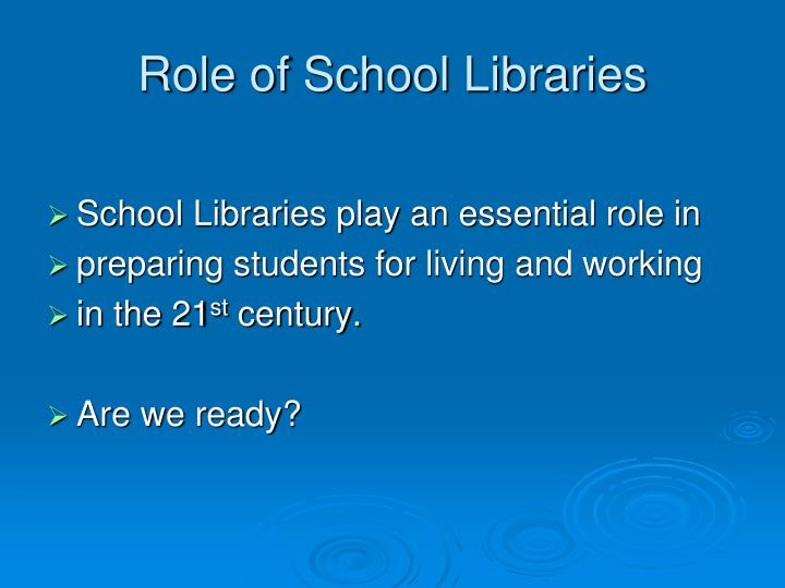 Role of School Libraries