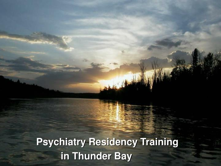 Psychiatry Residency Training