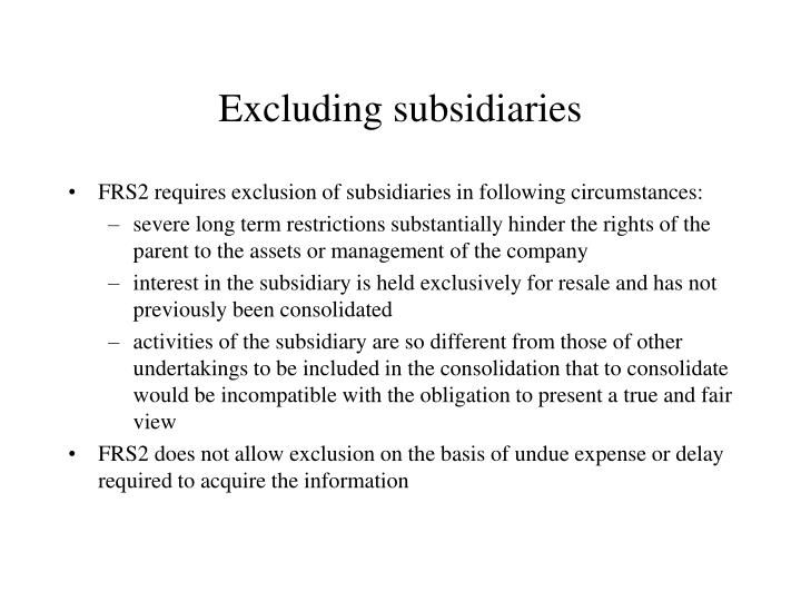 Excluding subsidiaries