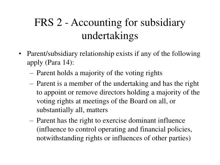 FRS 2 - Accounting for subsidiary undertakings
