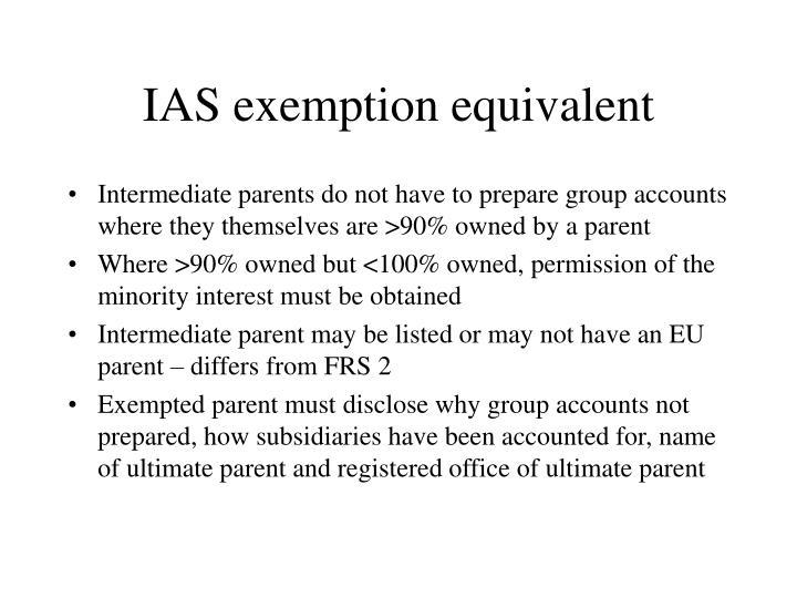 IAS exemption equivalent