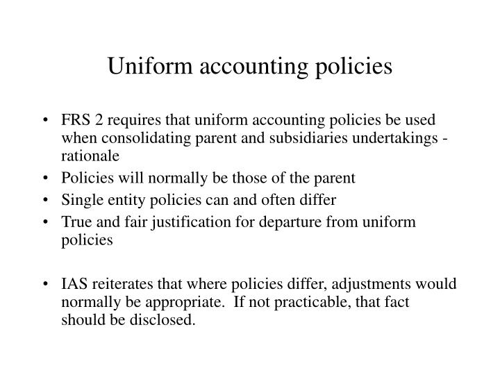 Uniform accounting policies