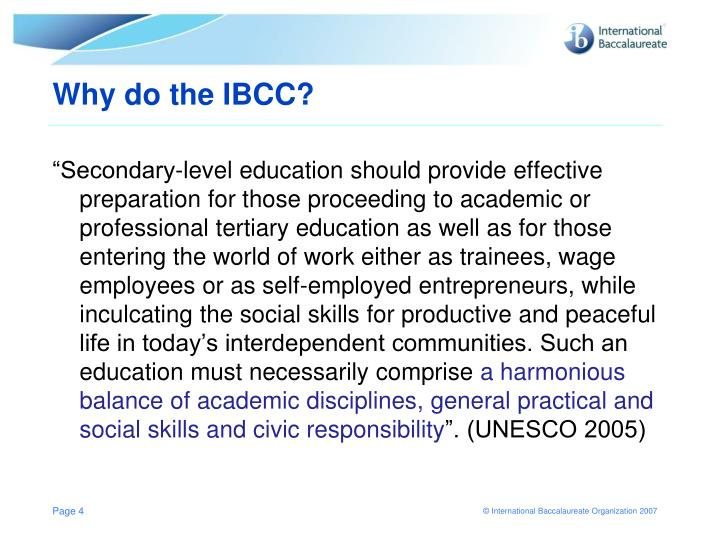 Why do the IBCC?