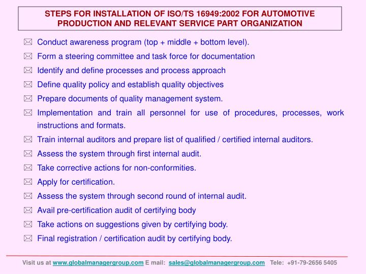 STEPS FOR INSTALLATION OF ISO/TS 16949:2002 FOR AUTOMOTIVE PRODUCTION AND RELEVANT SERVICE PART ORGANIZATION