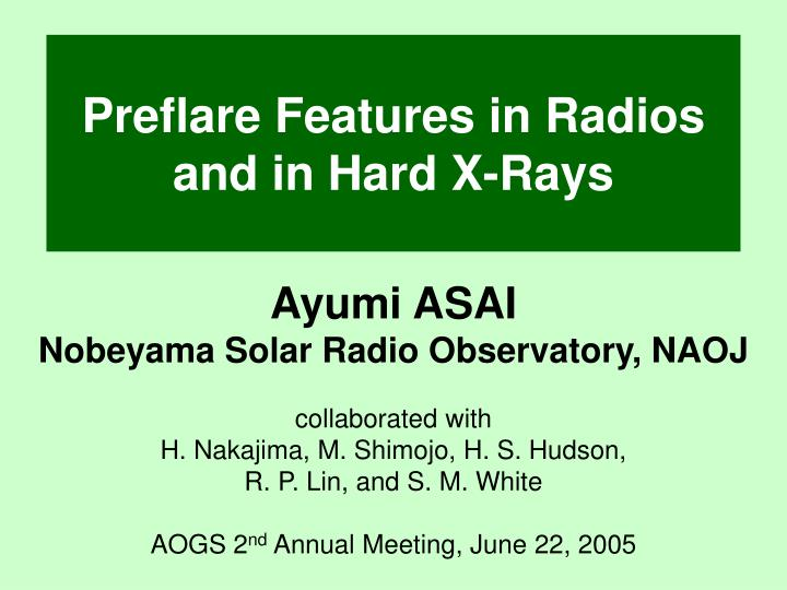Preflare features in radios and in hard x rays