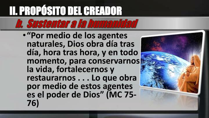II. PROPÓSITO DEL CREADOR