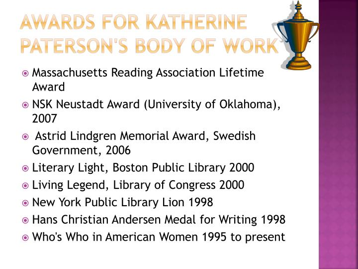 Awards for Katherine Paterson's body of work