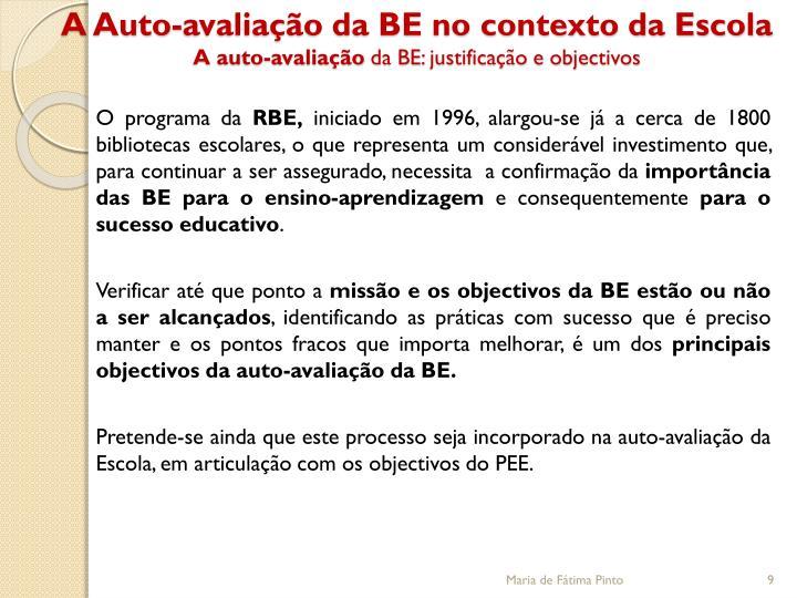 A Auto-avaliação da BE no contexto da Escola