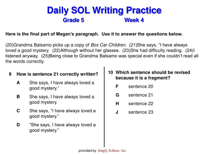 Here is the final part of Megan's paragraph.  Use it to answer the questions below.