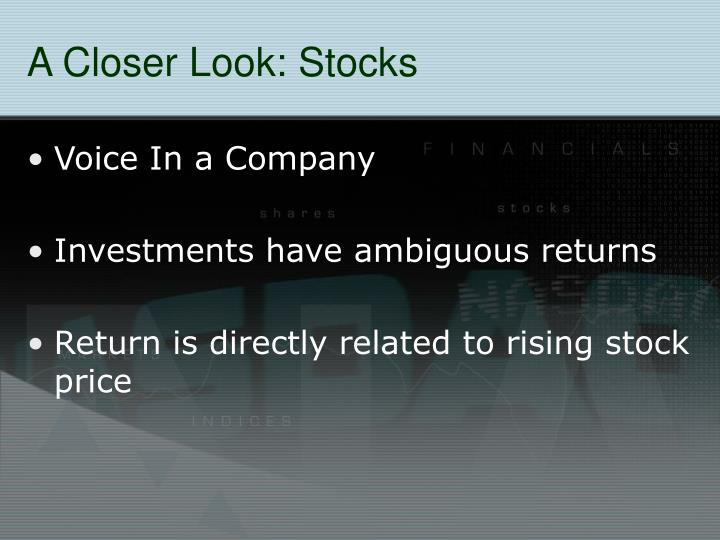 A Closer Look: Stocks