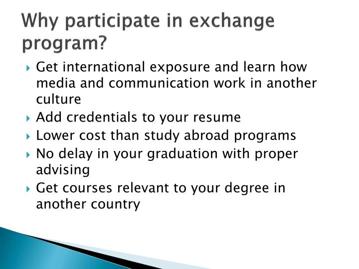 Why participate in exchange program?