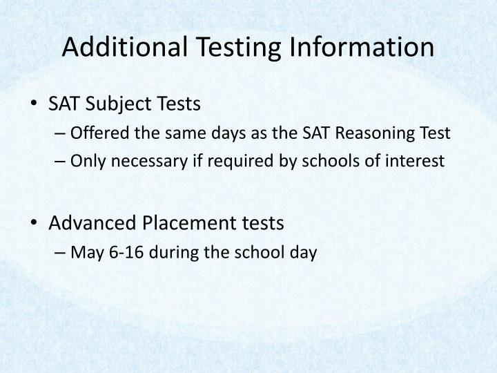 Additional Testing Information