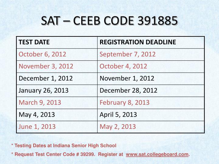 SAT – CEEB CODE 391885