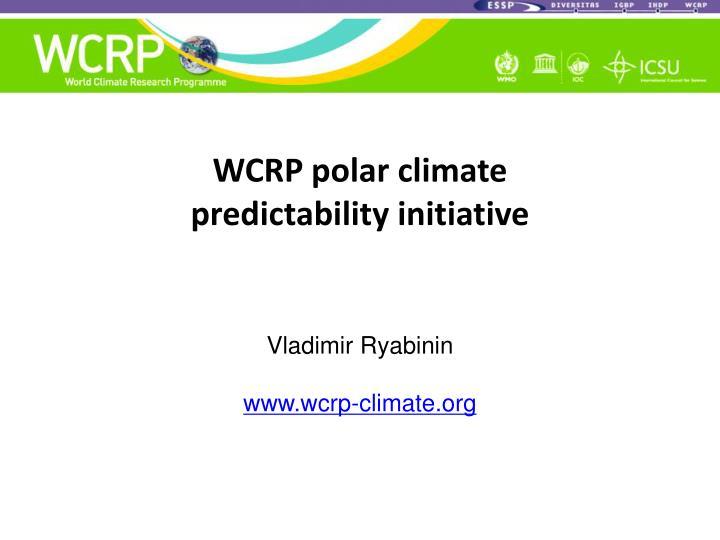 WCRP polar climate
