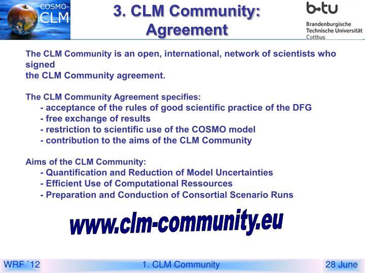 3. CLM Community: