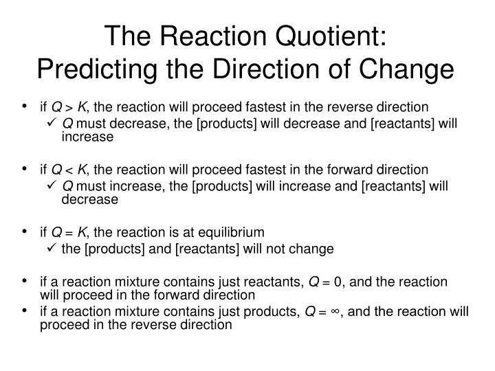 The Reaction Quotient: