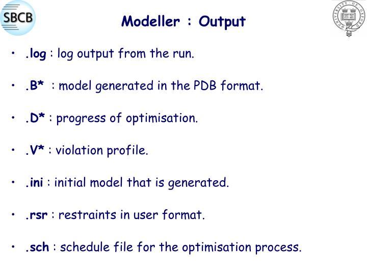 Modeller : Output