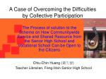 a case of overcoming the difficulties by collective participation