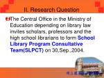 ii research question