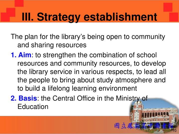III. Strategy establishment