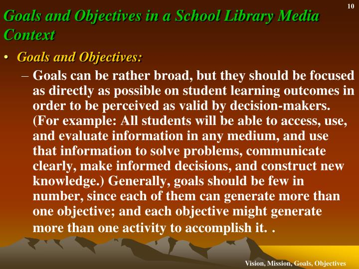 Goals and Objectives in a School Library Media
