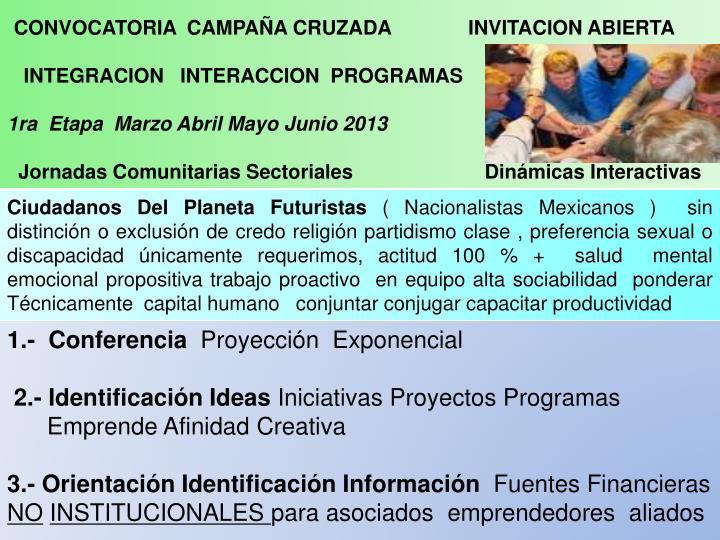 CONVOCATORIA  CAMPAÑA CRUZADA              INVITACION ABIERTA