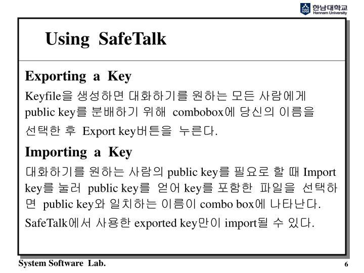 Using  SafeTalk