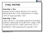 using safetalk2