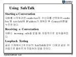 using safetalk3