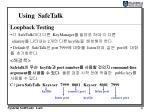 using safetalk4