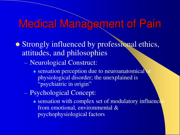 Medical Management of Pain