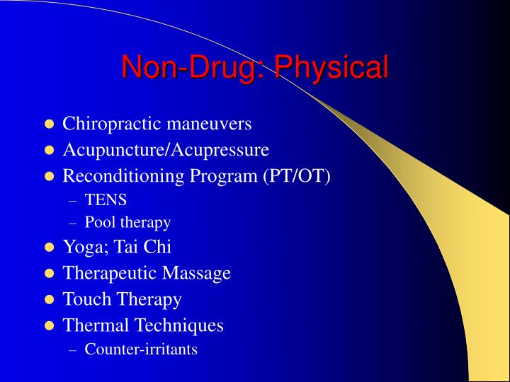 Non-Drug: Physical