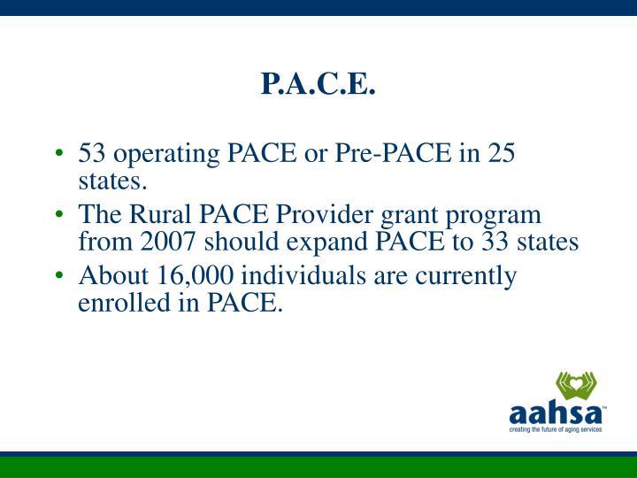 P.A.C.E.