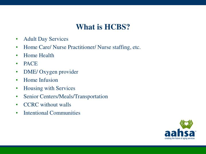 What is HCBS?