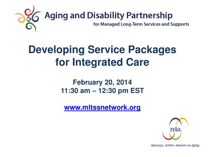 Developing Service Packages for Integrated Care